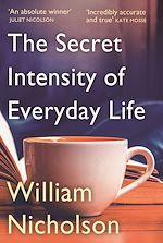 Télécharger le livre :  The Secret Intensity of Everyday Life