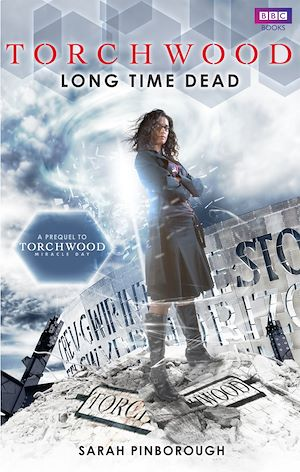 Téléchargez le livre :  Torchwood: Long Time Dead