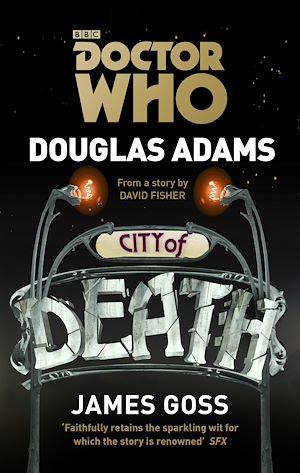 Téléchargez le livre :  Doctor Who: City of Death