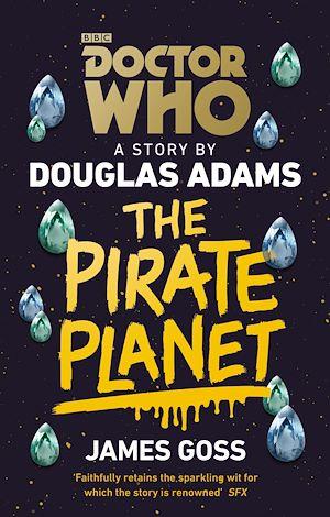 Téléchargez le livre :  Doctor Who: The Pirate Planet