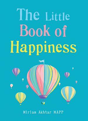 Téléchargez le livre :  The Little Book of Happiness