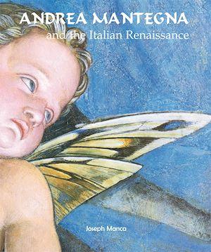 Téléchargez le livre :  Andrea Mantegna and the Italian Renaissance