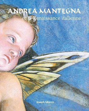 Téléchargez le livre :  Andrea Mantegna et la Renaissance italienne