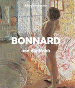 Télécharger le livre :  Bonnard und die Nabis