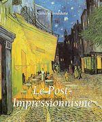 Télécharger le livre :  Le Post-Impressionnisme
