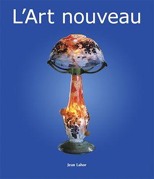 Téléchargez le livre :  L'Art nouveau
