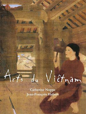 Téléchargez le livre :  Arts du Viêtnam