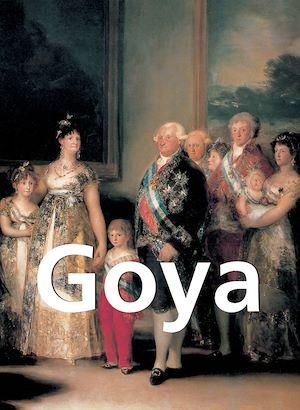 Téléchargez le livre :  Goya