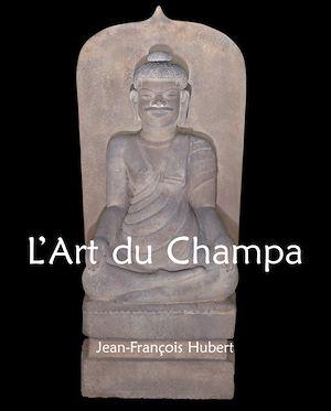 Téléchargez le livre :  L'Art du Champa