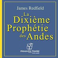 Télécharger le livre : La Dixième Prophétie des Andes