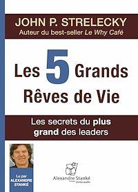 Télécharger le livre : Les 5 grands rêves de vie
