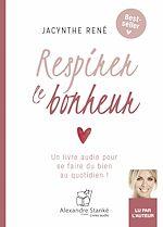 Télécharger cet ebook : Respirer le bonheur