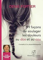 Télécharger le livre :  99 façons de soulager les douleurs au dos et au cou