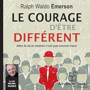 Téléchargez le livre :  Le courage d'être différent