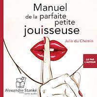 Télécharger le livre : Manuel de la parfaite petite jouisseuse