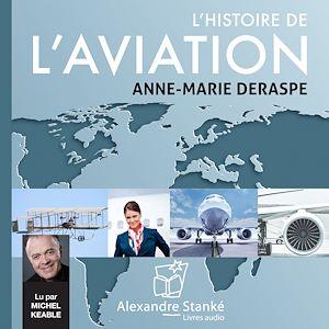 Téléchargez le livre :  L'histoire de l'Aviation