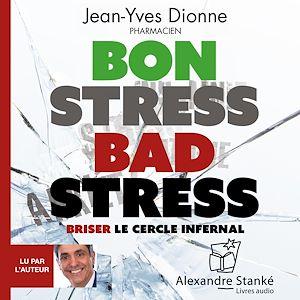 Téléchargez le livre :  Bon stress, bad stress