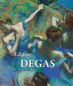 Téléchargez le livre :  Edgar Degas