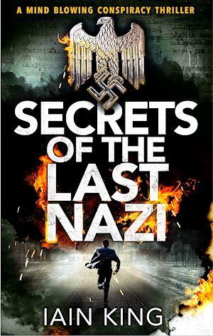 Téléchargez le livre :  Secrets of the Last Nazi
