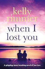 Télécharger le livre :  When I Lost You