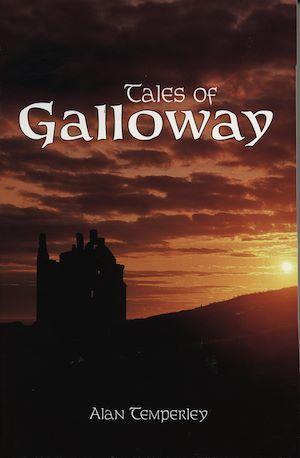 Téléchargez le livre :  Tales Of Galloway