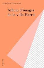 Télécharger cet ebook : Album d'images de la villa Harris