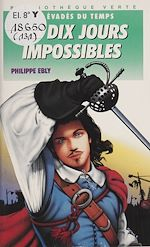 Télécharger le livre :  Les Dix jours impossibles