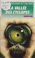 Télécharger le livre :  La Vallée des Cyclopes