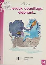 Télécharger le livre :  Chevaux, coquillage, éléphant