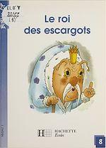 Télécharger le livre :  Le Roi des escargots
