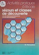 Télécharger cet ebook : Séjours et classes de découverte