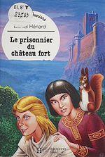 Télécharger le livre :  Le prisonnier du château fort