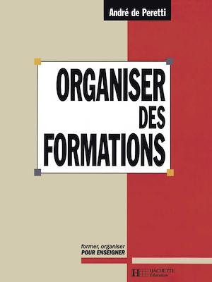 Téléchargez le livre :  Organiser des formations