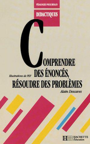 Téléchargez le livre :  Comprendre des énoncés, résoudre des problèmes