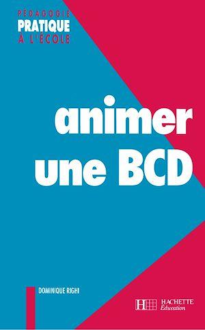 Téléchargez le livre :  Animer une BCD