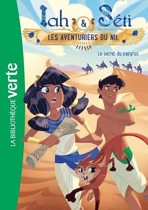 Téléchargez le livre :  Iah et Séti, les aventuriers du Nil 03 - Le secret du papyrus