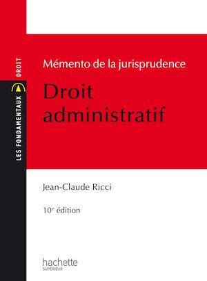 Téléchargez le livre :  Mémento de la jurisprudence Droit administratif