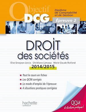 Téléchargez le livre :  Objectif DCG Droit des sociétés 2014 2015