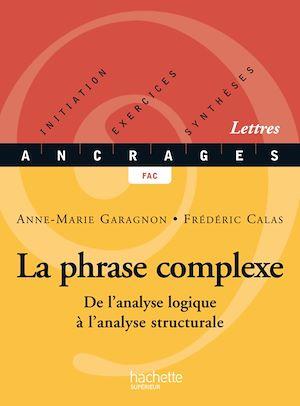 Téléchargez le livre :  La phrase complexe - Edition 2002