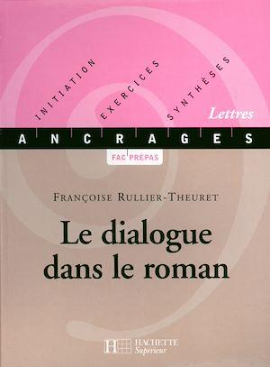 Téléchargez le livre :  Le dialogue dans le roman - Edition 2001