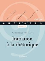 Télécharger le livre :  Initiation à la rhétorique