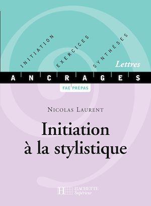 Téléchargez le livre :  Initiation à la stylistique - Edition 2001