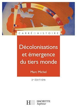 Téléchargez le livre :  Décolonisations et émergence du tiers monde
