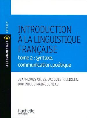 Téléchargez le livre :  Introduction à la linguistique Tome 2 : syntaxe, communication, poétique