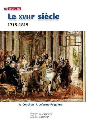 Téléchargez le livre :  Le XVIIIe siècle - 1740-1820