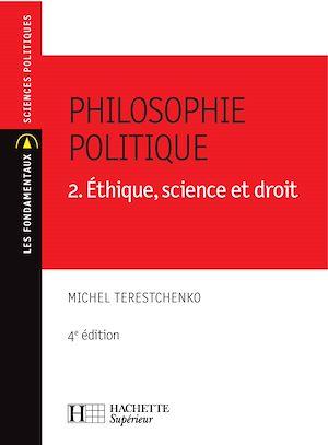 Téléchargez le livre :  Philosophie politique - Éthique, science et droit - N°35 - 4e édition
