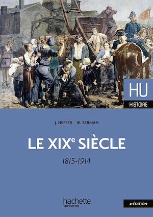 Téléchargez le livre :  Le XIXe siècle 1815 - 1914