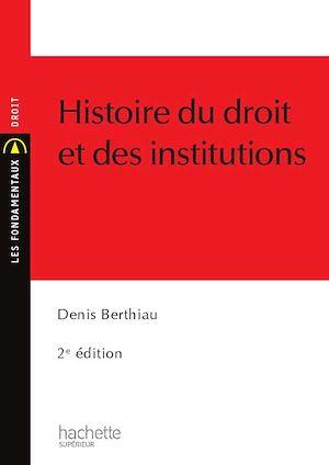 Téléchargez le livre :  Histoire du droit et des institutions