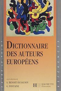 Téléchargez le livre numérique:  Dictionnaire des auteurs européens