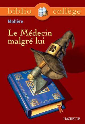 Téléchargez le livre :  Bibliocollège - Le Médecin malgré lui, Molière